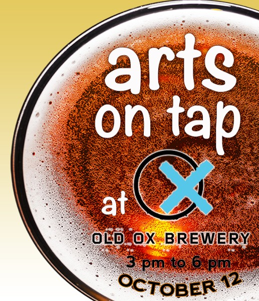 Arts On Tap, sponsored by the LAC and Old Ox Brewery