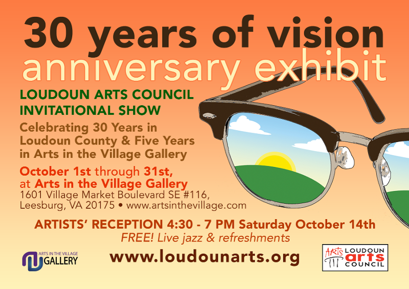 The Loudoun Arts Council celebrates 30 years of supporting local artists and arts organizations with a comprehensive exhibit through the month of October 2017